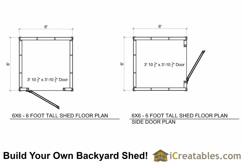 6x6  foot tall shed plan floor plan